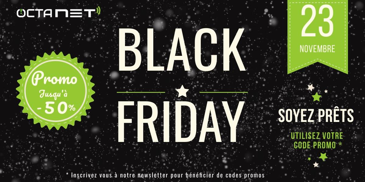 Black Friday 2018 à Octanet